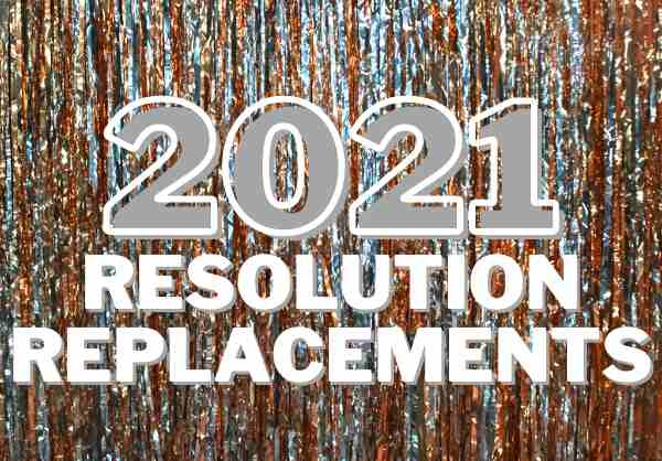 If you're in the mood to try something different in 2021, check out these new year's resolution substitutions, instead!