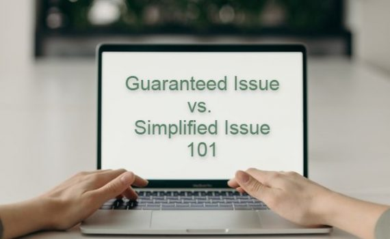 Check out the difference between guaranteed issue and simplified issue policies and see if either of these options is right for you!